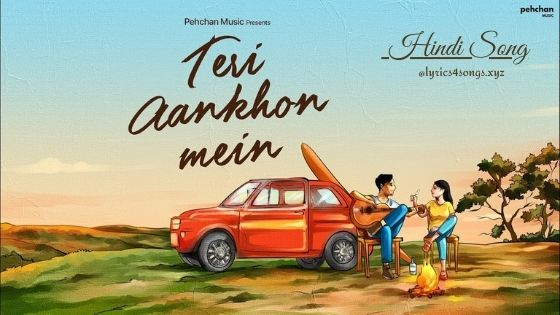 TERI AANKHON MEIN LYRICS - Bappaditya Subhro | Lyrics4songs.xyz
