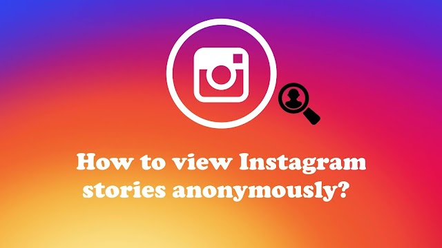 How to view Instagram stories anonymously without registration
