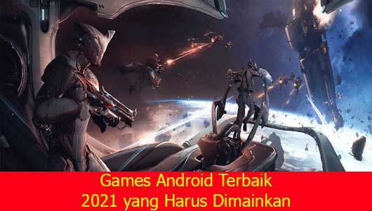 Games Android Terbaik 2021 yang Harus Dimainkan
