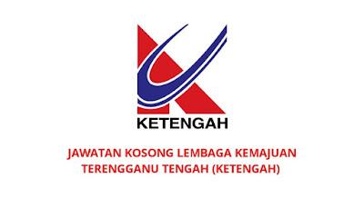 Jawatan Kosong Lembaga Kemajuan Terengganu Tengah 2019 (KETENGAH)