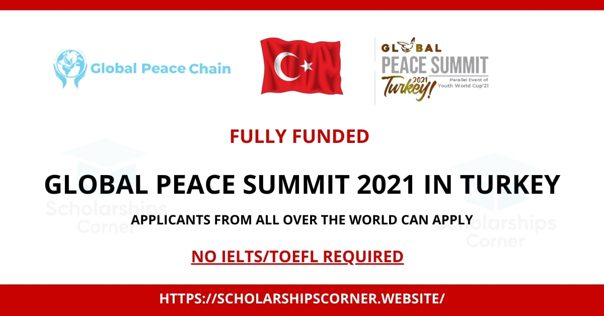 Fully Funded Conference in Turkey:Global Peace Summit Turkey 2021