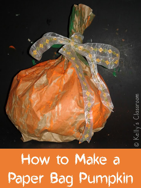 Kellys Classroom How to Make a Paper Bag Pumpkin