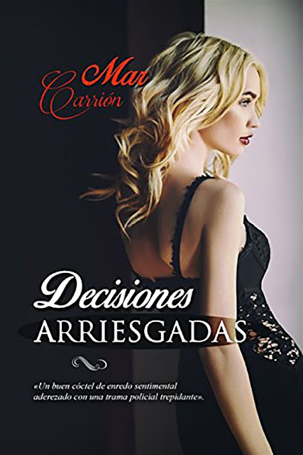 Decisiones arriesgadas | Mar Carrión