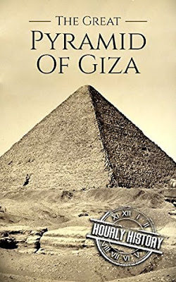 Review: The Great Pyramid of Giza: A History From Beginning to Present by Hourly History