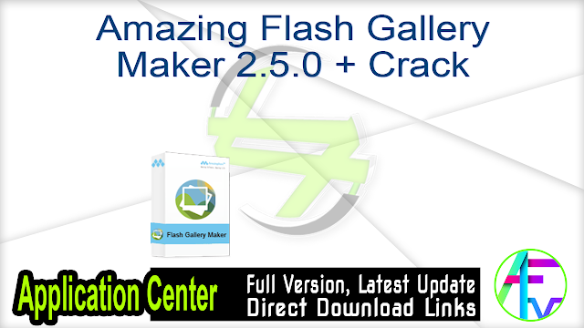 Amazing Flash Gallery Maker 2.5.0 + Crack