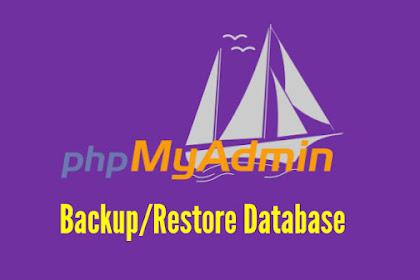Backup/Restore Database MySQL Menggunakan Fitur Export dan Import di phpMyAdmin