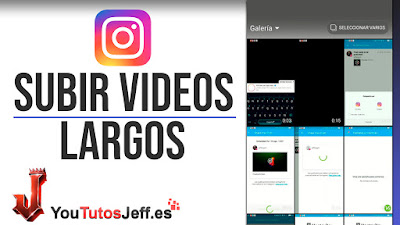 Subir Vídeos Largos a Instagram Stories - Trucos Instagram