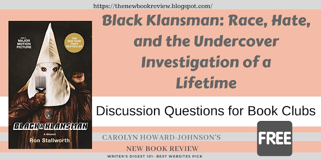 BlacKkKlansman Book and Movie Discussion Questions