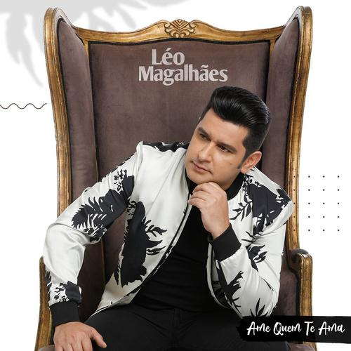 Léo Magalhães - #AmeQuemTeAma - Promocional - 2020