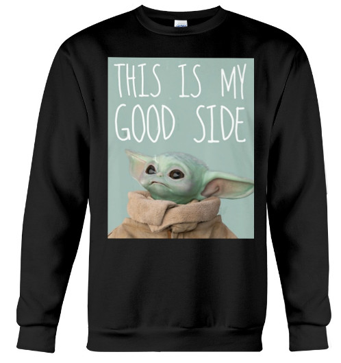 Star Wars The Mandalorian This Is My Good Side T Shirt, Star Wars The Mandalorian This Is My Good Side Hoodie