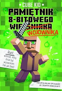 """""""Pamiętnik 8-bitowego (wieśniaka) wojownika"""" Cube Kid - recenzja"""