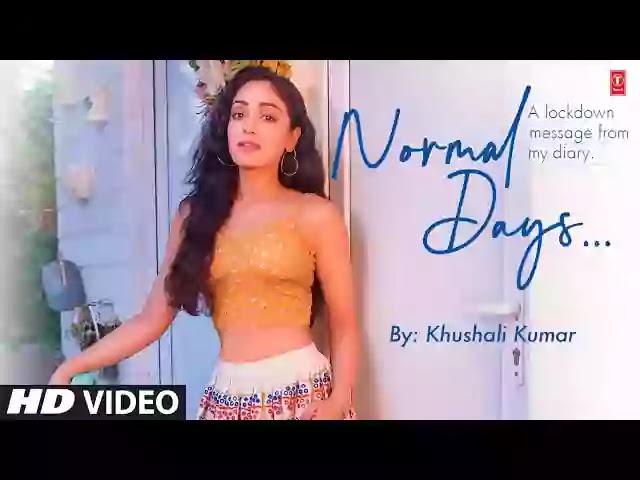 Normal Days (Lyrics) – Khushali Kumar