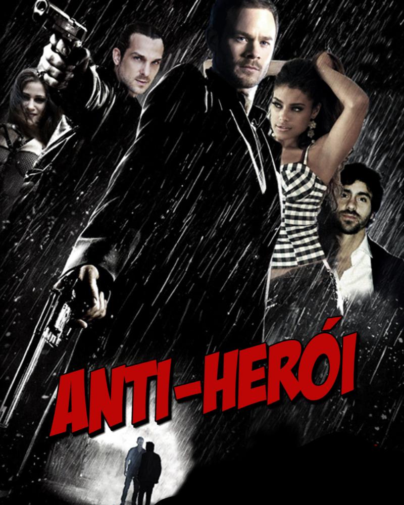 Capa da 1ª temporada da série Anti-Herói estilo Sin-City