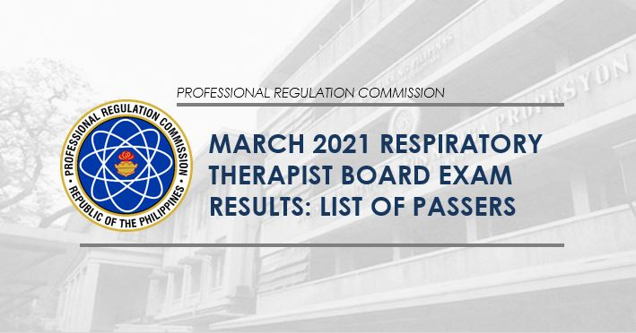 RESULT: MARCH 2021 Respiratory Therapist board exam list of passers
