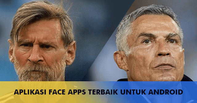 Face Apps Terbaik Android