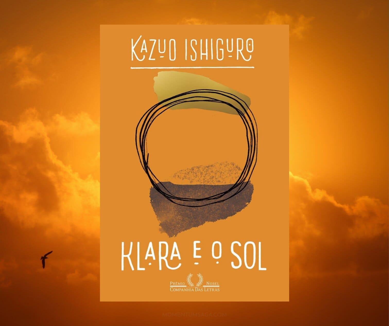 Resenha: Klara e o Sol, de Kazuo Ishiguro