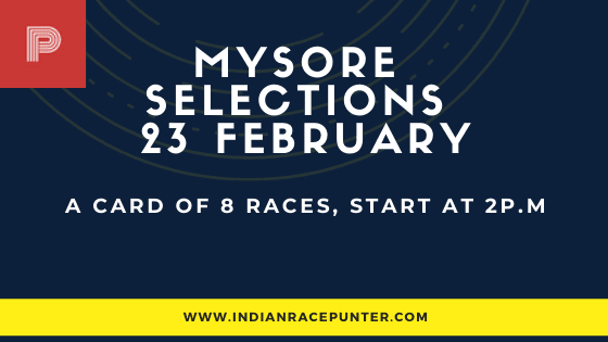 Mysore Race Selections 23 February