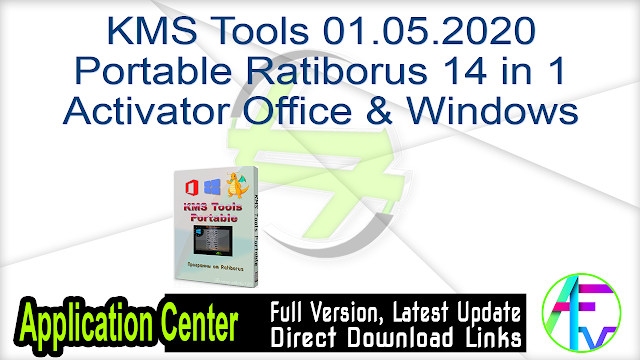 KMS Tools 01.05.2020 Portable Ratiborus 14 in 1 Activator Office & Windows