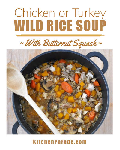 Chicken & Wild Rice Soup (Turkey & Wild Rice Soup) ♥ KitchenParade.com, hearty soup with wild rice and butternut squash.