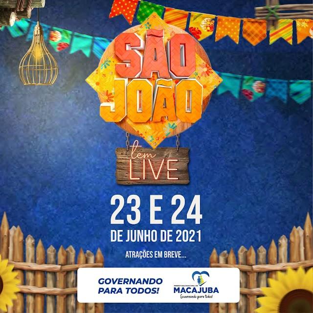 Prefeitura de Macajuba realizará Live do São João 2021