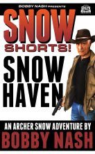 NEW! SNOW SHORTS #6: SNOW HAVEN