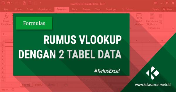 Rumus VLookup Dengan 2 Tabel Array Data
