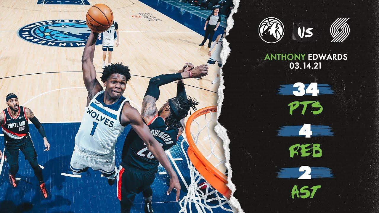 Anthony Edwards 34pts vs POR   March 14, 2021   2020-21 NBA Season
