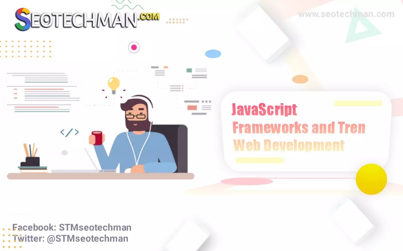 Kerangka Kerja JavaScript Teratas dan Tren Pengembangan Web di 2021