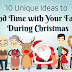 10 Unique Ideas to Spend Time with Your Family During Christmas #infographic