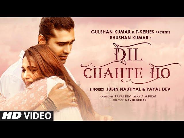 Dil Chahte HO Lyrics – Jubin Nautiyal and Mandy Takhar