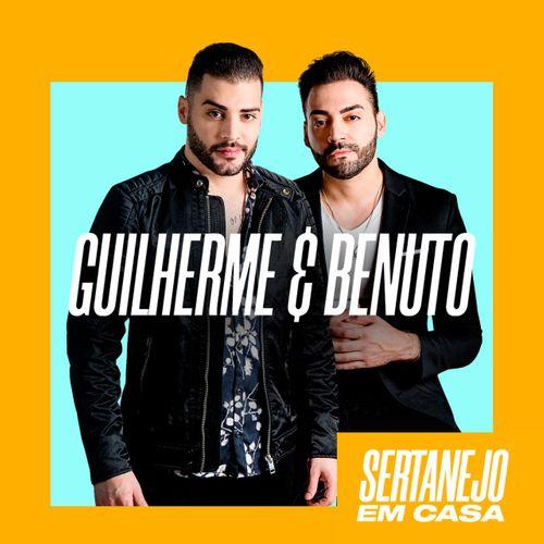 Guilherme e Benuto - #SertanejoEmCasa - Promocional - 2020