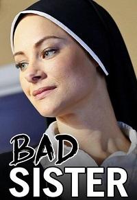 Watch Bad Sister Online Free in HD