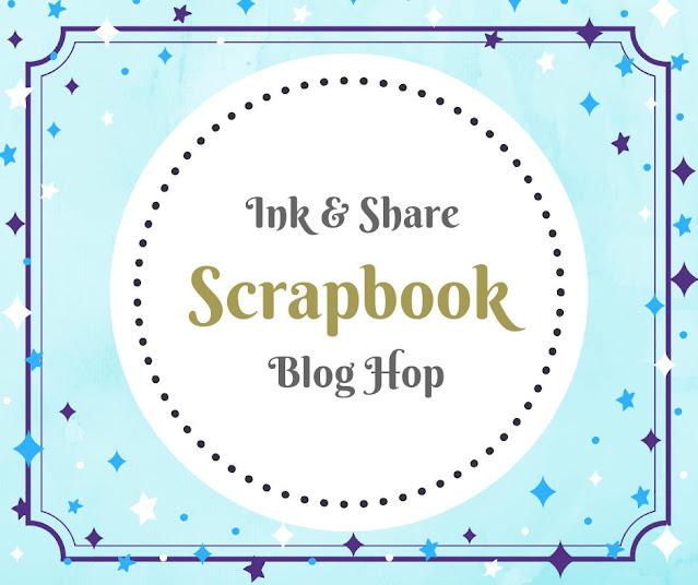 Ink & Share Scrapbook July Blog Hop - Summer