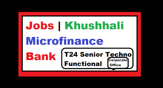 T24 Senior Techno FunctionalCorporate Office