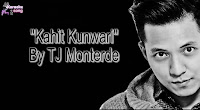 Kahit Kunwari By TJ Monterde Music Bundle