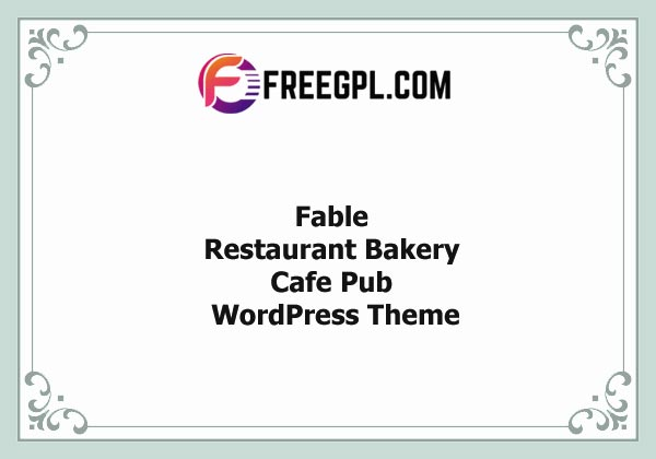 Fable – Restaurant Bakery Cafe Pub WordPress Theme Nulled Download Free