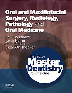 Master Dentistry Volume 1 3rd Edition Oral and Maxillofacial Surgery, Radiology, Pathology and Oral Medicine