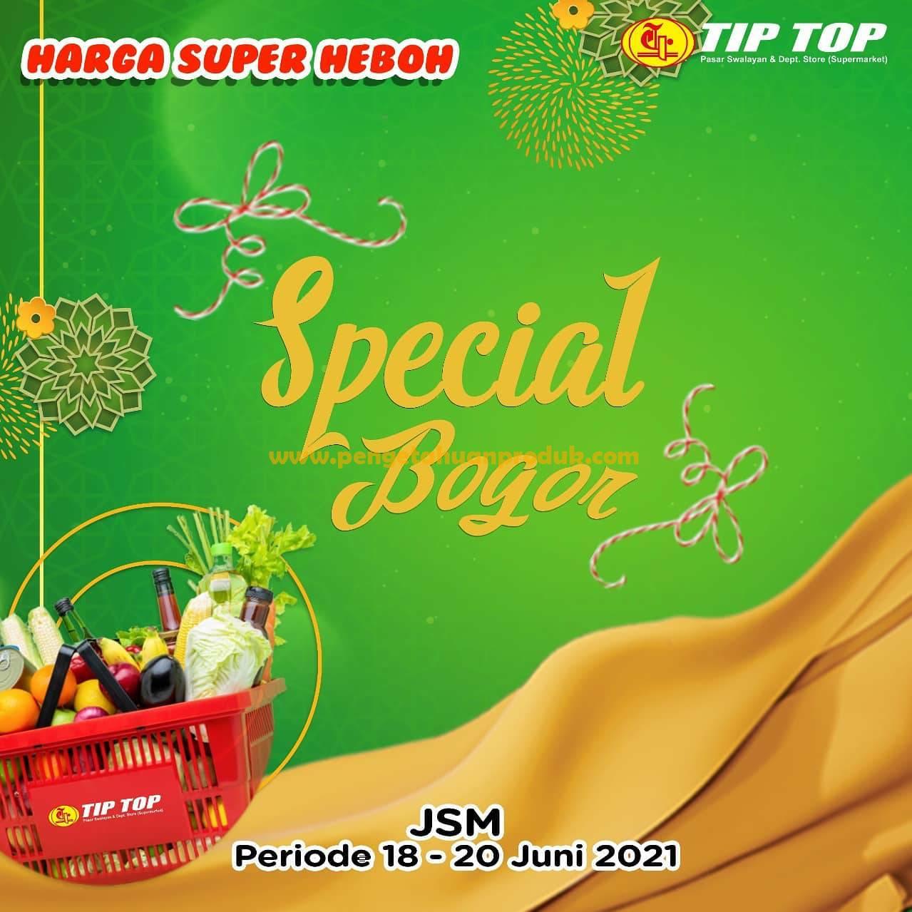 Katalog Promo JSM TIPTOP Weekend  Periode 18 - 20 JUNI 2021
