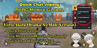 Cara Mengubah Quick Chat PUBG Mobile Global Ke Bahasa Jepang Versi Akira Otsuka A