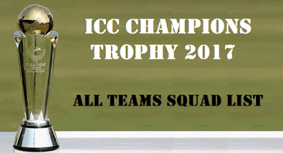 ICC Champions Trophy 2017 Teams Squad List