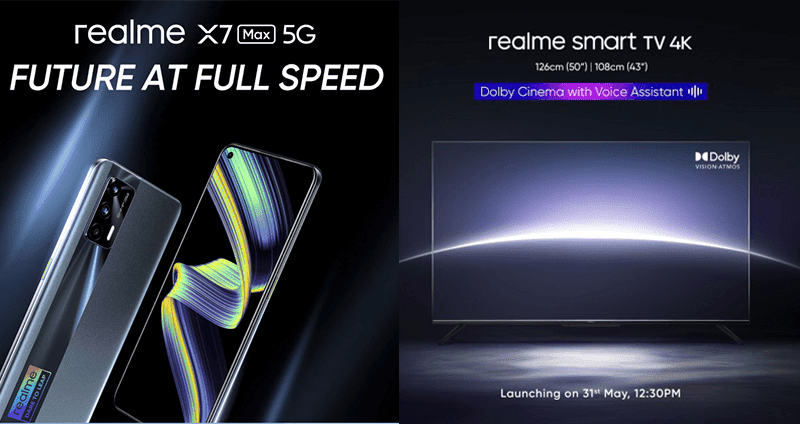 realme X7 Max 5G with Dimensity 1200 and Smart TV 4K to launch in India on May 31!