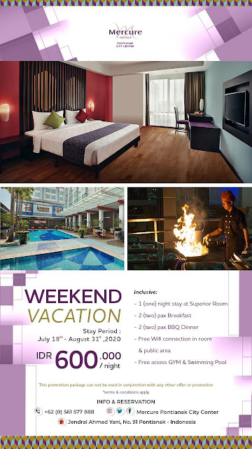 Penawaran-weekend-vacation-di-Mercure-Pontianak-City-Center
