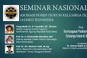 ADHKI sukses Gelar Seminar Nasional Keniscayaan Pembaruan Hukum Keluarga Islam di Indonesia
