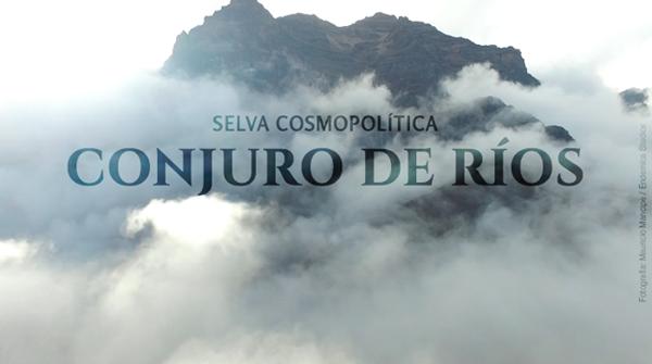 Conjuro-de-rios-Exposición-colectiva-serie-Selva-Cosmopolítica