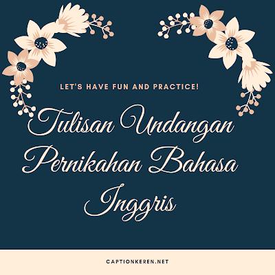 tulisan undangan pernikahan bahasa inggris