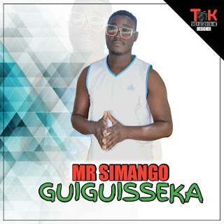 Mr Simango - Guiguisseka