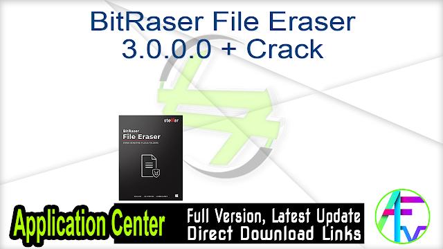 BitRaser File Eraser 3.0.0.0 + Crack