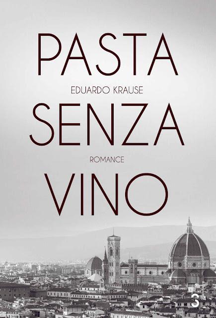 Pasta senza vino - Eduardo Krause