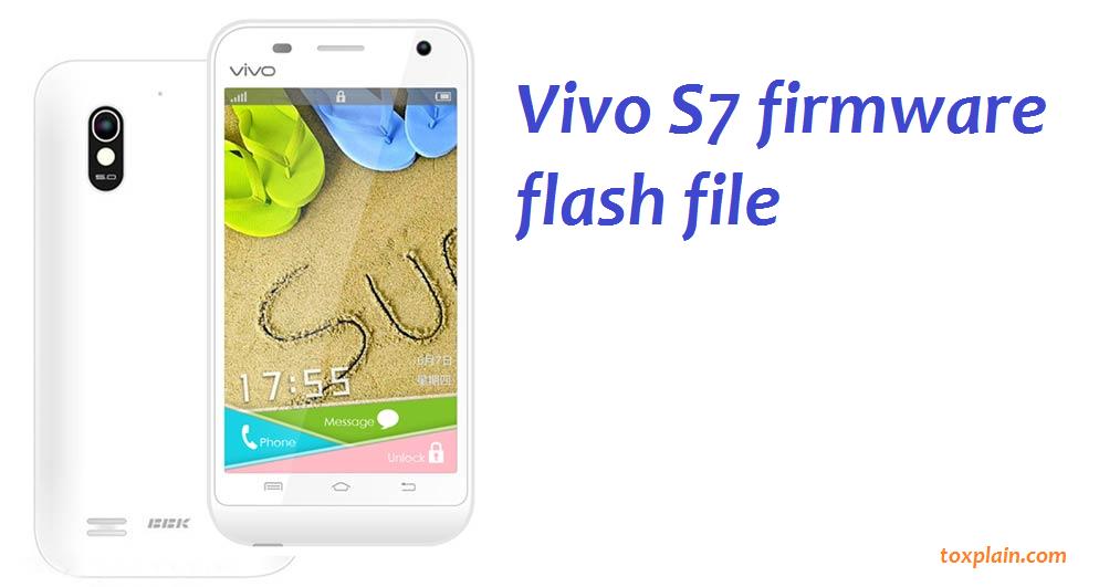 Vivo S7 Firmware Flash File