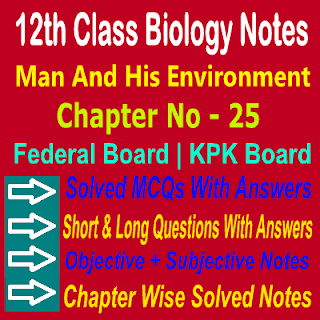 Solved Biology Notes 12th Class KPK Board And Federal Board